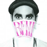 BENI – HOUSE OF BENI (Electro/Club – Australia)